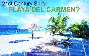 Solar Power Blues in Playa del Carmen Mexico